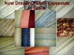 New Drapery Fabric Closeouts from $4.00 yard
